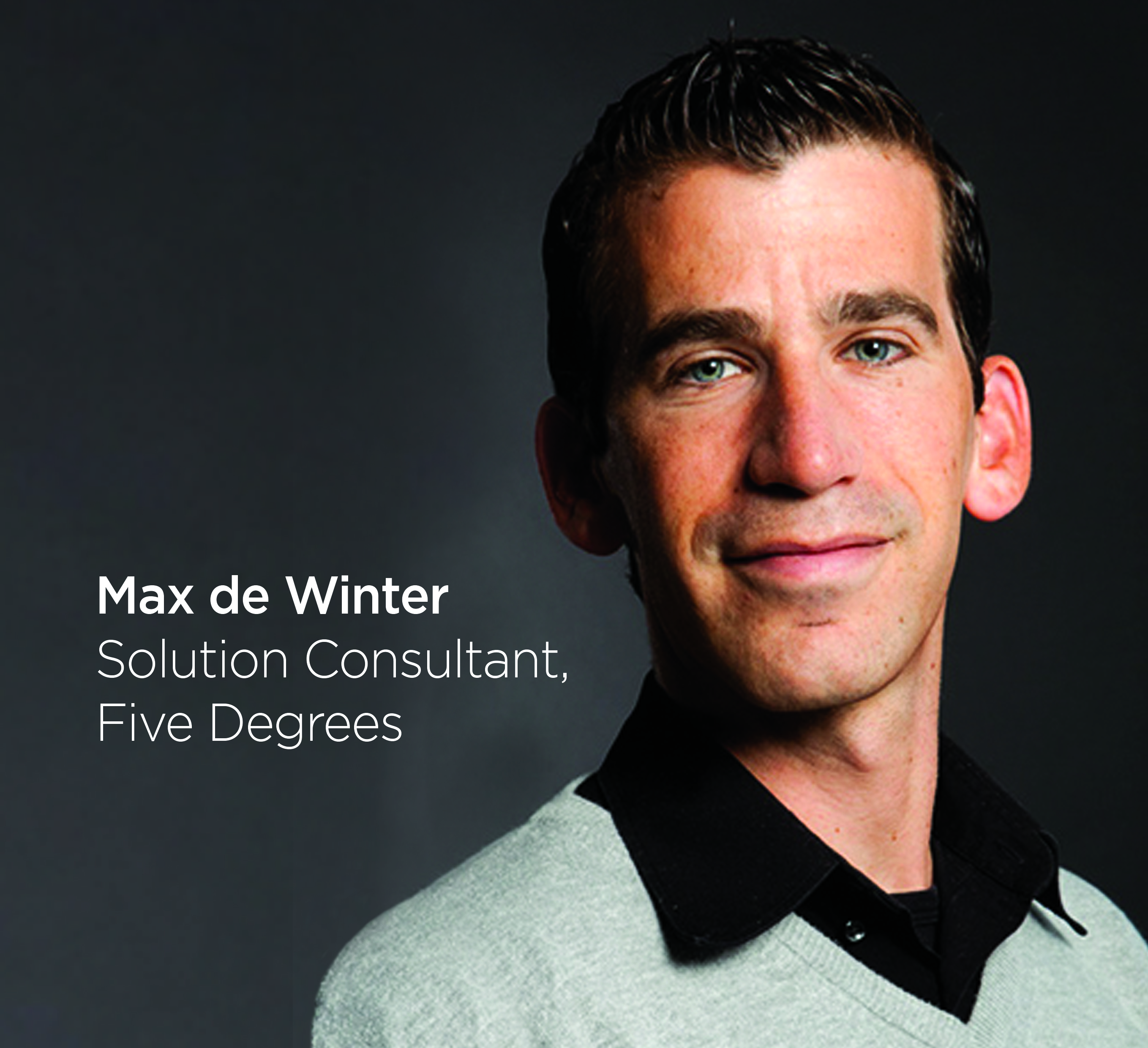 Five Degrees Solution Consultant Max de Winter