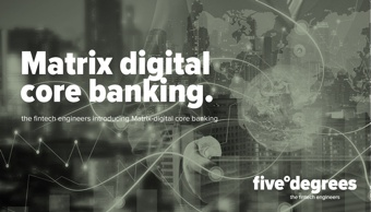 Matrix: Digital core banking