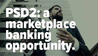 PSD2: A marketplace banking opportunity white paper