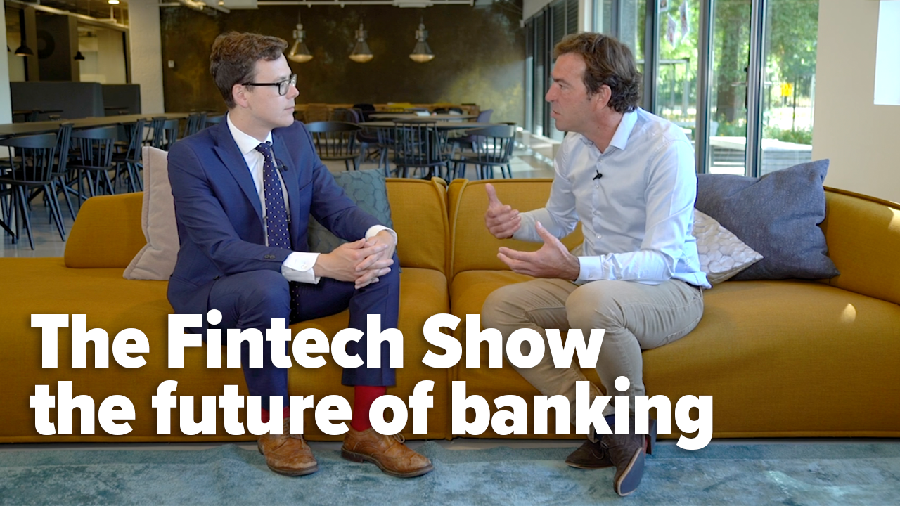 The Fintech Show / The future of banking